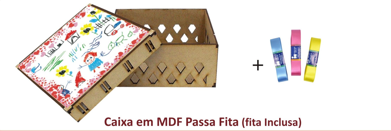 CAIXA PASSA FITA EM MDF ( FITA  INCLUSA)